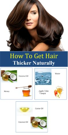 How To Get Hair Thicker The Natural Way