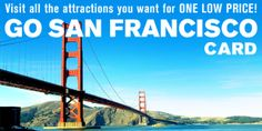 San Francisco Go 1-Day	$54.99 2-Day	$79.99 3-Day	$109.99 5-Day	$139.99 7-Day	$164.99