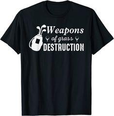 T-shirts for golf lovers, Weapons of Grass Destruction T-Shirt Sport Shirt Design, Sports Shirts, Destruction, Weapons, Grass, Shirt Designs, Golf, Lovers, Mens Tops