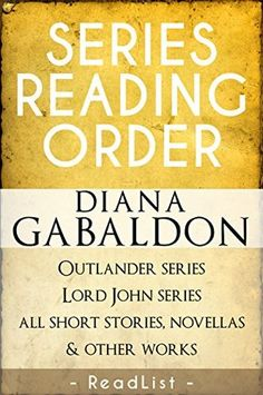 The Outlander Series in Order Outlander Book Series Order, Outlander Series Quotes, Diana Gabaldon Books, Diana Gabaldon Outlander Series, I Love Books, Good Books, Books To Read, Lord John Grey Outlander, Historical Fiction