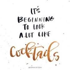 Image result for cocktail quotes