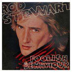 #RodStewart - #Foolish #Behaviour - #vinil #vinilrecords #music #rock