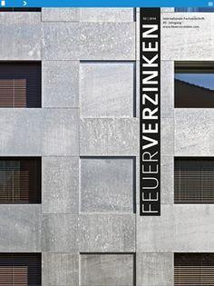 Feuerverzinkte Fassaden Fassaden Pinterest Fassaden