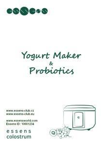 #Colostrum #Yogurt maker- Čerstvý a zdravý #jogurt z jogurtovače #ESSENS - #Jogurtovač Essens - Minimální náklady, jednoduchá příprava živého jogurtu, snadná údržba výrobníku. www.essensworld.com - Essens ID: ID-10001234