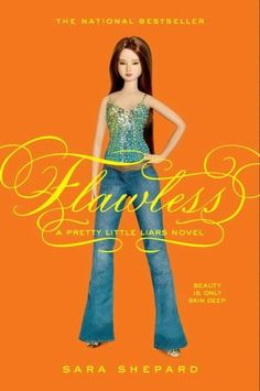 Flew through Flawless by Sara Shepard (Pretty Little Liars Series #2)...