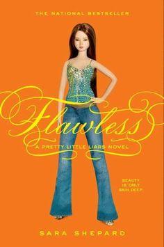Flew through Flawless by Sara Shepard (Pretty Little Liars Series #2)...