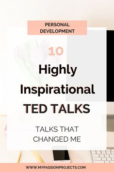 Inspirational TED Talks to discover and learn new things about the world and life.