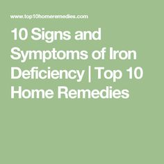 10 Signs and Symptoms of Iron Deficiency – Green Healthy World Health And Beauty, Health And Wellness, Health Tips, Health Fitness, Vitamin Deficiency, Iron Deficiency, Top 10 Home Remedies, Bodily Functions, Vitamins For Skin