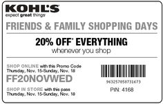 20% off everything at Kohls, or online via promo code FF20NOVWED coupon via The Coupons App