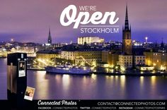 We are pleased to announce that we are #opening in #Stockholm. #ConnectedPhotos #BoothUp #event #photography #photo