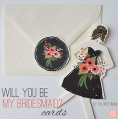 Will You Be My Bridesmaid Cards by The First Snow via EmmalineBride.com