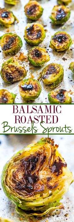 Balsamic Roasted Brussels Sprouts Recipe - Think you don't like brussels sprouts? The balsamic glaze on these will change your mind!! BEST brussels sprouts ever!! Fast, easy, and accidentally healthy!