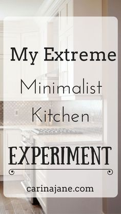 My Extreme Minimalist Kitchen Experiment: Finding out how few things you need in your kitchen! #minimalism #minimalistkitchen #minimalistcook #minimalistmom
