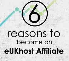 6 reasons to become eUKhost Affiliate-Infographic: http://blog.eukhost.com/webhosting/6-reasons-to-become-eukhost-affiliate-infographic/