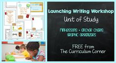 FREE Launching Writing Workshop Unit of Study from The Curriculum Corner