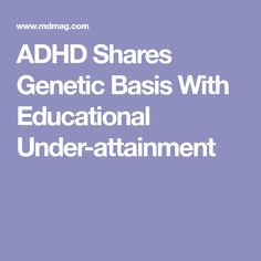 ADHD Shares Genetic