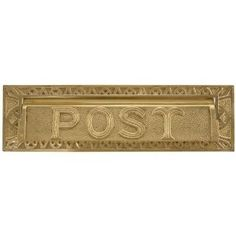 """13"""" Heavy Duty """"Post"""" Mail Slot - Polished and Lacquered Brass by Maycreek. $79.95. With a decorative border and a front design that reads POST, this heavy duty mail slot is a regal addition to any home. Available in two sizes and several premium finishes. Shown in Antique Brass finish. Made of heavy duty solid cast brass. 10 slot has external measurements of 10 W x 3-1/8 H, and opening measurements of 8 W x 1-7/8 H (± 1/2 ). Mounting bolts are on 9 centers. 13 slo..."""