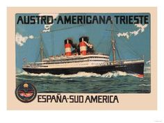 Austro-Americana Trieste Cruise Line ~ Fine-Art Print - Vintage South American Travel Art Prints and Posters - Vintage Travel Pictures Trieste, Vintage Travel Posters, Vintage Ads, Framed Art Prints, Fine Art Prints, Travel Wall, Old Ads, Wonderful Images, Travel Around The World