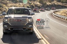 Announcing: Truck Trend's 2016 Pickup truck of the Year, the 2016 GMC Sierra 1500 Denali! After a full week of testing, followed by another two weeks of scoring and calculations, the staff and edit...