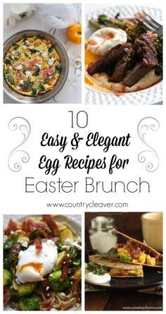 10 Easy and Elegant Egg Recipes for Easter Brunch - www.countrycleaver.com.jpg