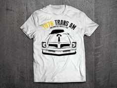 Pontiac Trans AM Shirts, Pontiac T shirts, Trans AM shirts Cars t shirts, men tshirts, women t shirts, muscle car shirts, 1976 Trans AM by MotoMotiveInk on Etsy