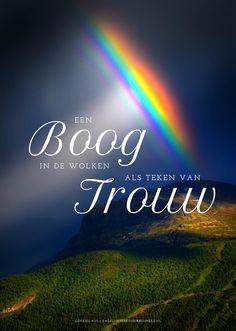 Een boog in de wolken als teken van trouw. Staat boven mijn leven zegt: 'Ik ben van jou'. In tijden van vreugde, maar ook van verdriet. Ben ik bij u veilig. U die mij ziet. Uit een nummer van Sela. Mijn boog heb Ik in de wolken gegeven; die zal dienen als teken van het verbond tussen Mij en de ... #Trouw  https://www.dagelijksebroodkruimels.nl/genesis-9-13-v2/