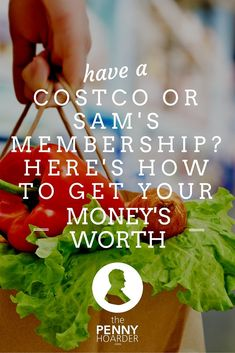 Many warehouse club members leave money on the table by not taking advantage of everything membership has to offer. - The Penny Hoarder - http://www.thepennyhoarder.com/costco-sams-club-membership-heres-get-moneys-worth/