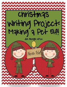 This is a great creative writing project...create a pet elf!  Prewriting printable graphic orgainzers, lined paper, observation form, editing and revising checklists.