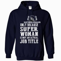 Bartender Manager, Order HERE ==> https://www.sunfrog.com/LifeStyle/Bartender-Manager-7181-NavyBlue-Hoodie.html?52686, Please tag & share with your friends who would love it , #renegadelife #birthdaygifts #christmasgifts
