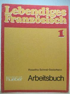 Lebendiges Französisch, Arbeitsbuch von Hans G. Bauer, http://www.amazon.de/dp/3190331316/ref=cm_sw_r_pi_dp_wflZqb1F48V1R