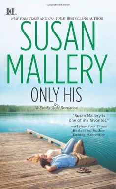 Only His (Fool's Gold, Book 6) by Susan Mallery, http://www.amazon.com/gp/product/0373776012/ref=cm_sw_r_pi_alp_qxnEpb13G90BP