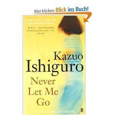 Never Let Me Go.: Amazon.de: Kazuo Ishiguro: Englische Bücher
