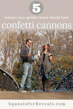 5 Reasons You Want a Confetti Cannon Gender Reveal Sibling Gender Reveal, Fall Gender Reveal, Confetti Cannon Gender Reveal, Gender Reveal Balloons, Fun, Ideas, Winter, Creative, Unique