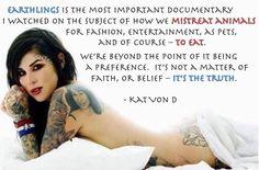Vegan Clothing: http://www.selflessrebel.com Kat Von D #whyvegan #earthlings #youtube