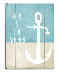 'Hope is the Anchor' Wall Sign #zulily #zulilyfinds