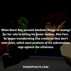 When he pursued Madame Rouge in revenge for her role in killing his foster mother, Rita Farr, he began transforming into creatures that don't even exist, which were products of his subconscious rage against the villainess. #beastboy #tvshow #teentitans #comics #dccomics #interesting #fact #facts #trivia #superheroes #memes #1 #movies