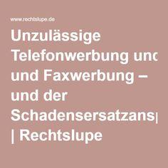 Unzulässige Telefonwerbung und Faxwerbung – und der Schadensersatzanspruch | Rechtslupe