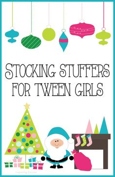 Christmas gift idea Stocking Stuffers for Tween Girls with books, electronics, accessories, and other fun stuff!