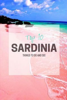 The Top 10 Things To Do And See In Sardinia