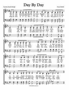 Free Choir Sheet Music - Day By Day by Oscar Ahnfelt Carolina and Sandell Bergh. Key of C, D, Eb, and F Major. Enjoy!
