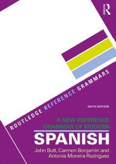 A New Reference Grammar of Modern Spanish Buch versandkostenfrei