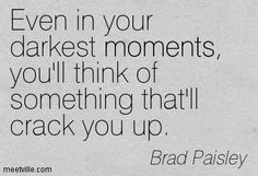 Brad Paisley Quotes - Bing Images