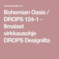 Bohemian Oasis / DROPS 124-1 - Ilmaiset virkkausohje DROPS Designilta