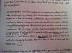 Quote from Christopher McCandless, Into the Wild.