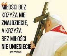 Polish Words, St John Paul Ii, Christian Artwork, God Loves Me, Blessed Mother, Faith In Humanity, Religious Quotes, Thoughts And Feelings, Motto