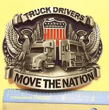 New Truck Drivers Move the Nation Metal BELT BUCKLE Gift for Long Haul Trucker