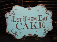 Let Them Eat CAKE Sign//Photo Prop/Damask by gingerbreadromantic