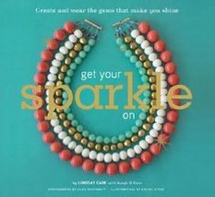 Get Your Sparkle On Giveaway – 3 Copies {