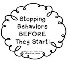 Stopping Behaviors Before They Start!