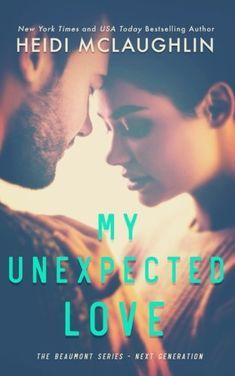 My Unexpected Love (The Beaumont Series: Next Generation)... https://www.amazon.com/dp/1732000018/ref=cm_sw_r_pi_dp_U_x_ZQcbBbC5D4JFS